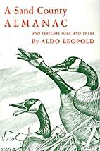 Sand Country Almanac by Aldo Leopold