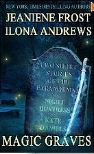Magic Graves (2-in-1) by Ilona Andrews