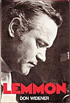 Lemmon: A biography by Don Widener