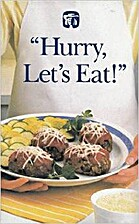 Hurry, let's eat! by Quaker Oats