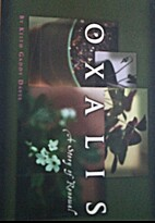 Oxalis - A Story of Renewal by Keith Gaddy…