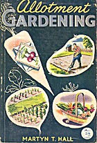 Allotment gardening. [With plates.] by…