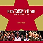 The Red Army Choir: Live In Paris by The Red…