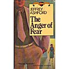 The Anger of Fear by Jeffrey Ashford