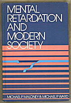 Mental Retardation and Modern Society by…
