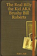 The real Billy the Kid AKA Brushy Bill…