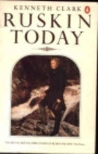 Ruskin Today (A Peregrine Book) by John…