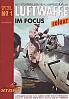 Luftwaffe im Focus Spezial No 1: Rare and…