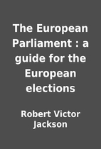 The European Parliament : a guide for the…