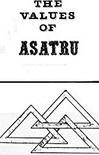 The values of Asatru by Stephen A. McNallen