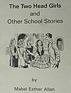 The Two Head Girls and Other School Stories…