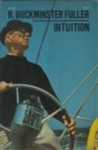 Intuition by R. Buckminster Fuller