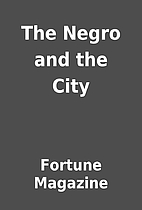 The Negro and the City by Fortune Magazine