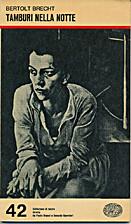 Drums in the Night by Bertolt Brecht