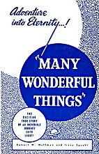 Many Wonderful Things: An Incredible Journey…