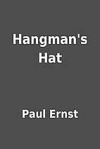 Hangman's Hat by Paul Ernst