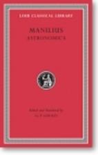Manilius: Astronomica (Loeb Classical…