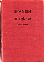 Spanish at a glance by Franz Thimm