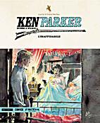 Ken Parker n. 38: L'inaffidabile by…