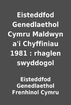 Eisteddfod Genedlaethol Cymru Maldwyn a'i…
