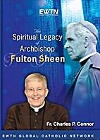 The Spiritual Legacy of Archbishop Fulton…