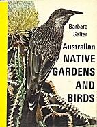 Australian Native Gardens and Birds by…