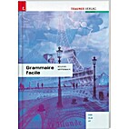 Grammaire facile by Roland Mittermair