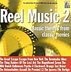 Reel Music 2: Classic Themes from Classic…
