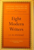 Eight Modern Writers by J. I. M. Stewart