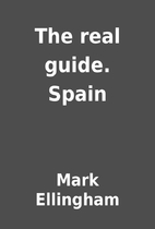 The real guide. Spain by Mark Ellingham