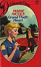 Grand Theft: Heart by Marie Nicole