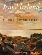 Yeats' Ireland by Benedict Kiely