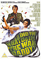 What Did you Do in the War, Daddy? [1966…