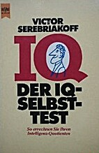 Test Your I.Q. by Victor Serebriakoff