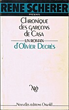 Chronique des garçons de Casa : roman by…