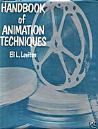 Handbook of Animation Techniques by Eli L.…