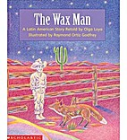 The Wax Man ~ A Latin American Story by Olga…