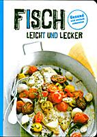 Fisch leicht und lecker by Jan Wischnewski