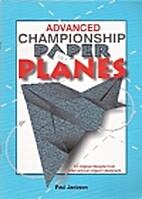 Advanced Championship Paper Planes 12…