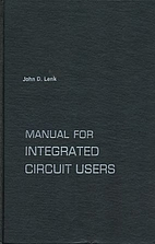 Manual for Integrated Circuit Users by John…
