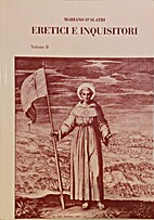 Ereciti e Inquisitori,. Volume II by Mariano…