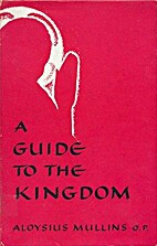 A guide to the kingdom: A simple handbook on…