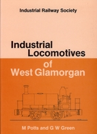 Industrial Locomotives of West Glamorgan…