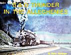 B & O Thunder in the Alleghenies by Deane…