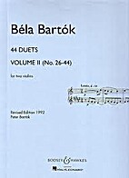 44 Duets, Volume II (No. 26-44) - for two…