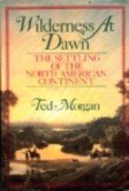 Wilderness At Dawn: The Settling of the…