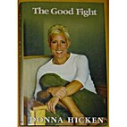 The Good Fight by Donna Hicken