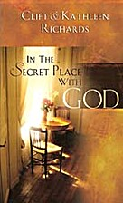 In the Secret Place with God by Clift…