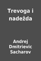 Trevoga i nadežda by Andrej Dmitrievic…