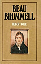 Beau Brummell by Hubert Cole